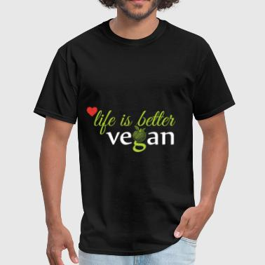 Vegan Life Life is better vegan - Men's T-Shirt