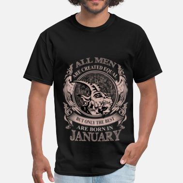 Only The Best Are Born In January Men the best are born in January - Men's T-Shirt