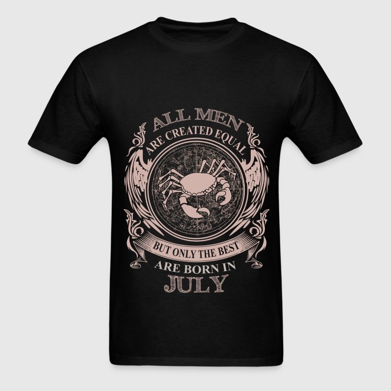 Men the best are born in July - Men's T-Shirt