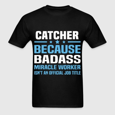 Catcher - Men's T-Shirt