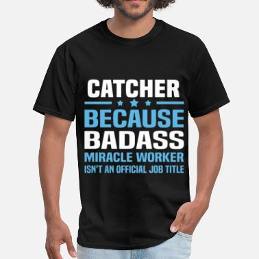 Catcher Catcher - Men's T-Shirt