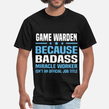 Game Warden Funny Game Warden - Men's T-Shirt