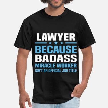 Dad Is A Lawyer Lawyer - Men's T-Shirt