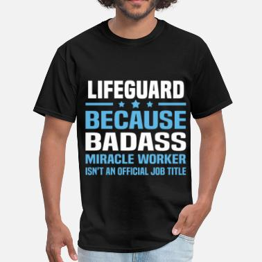 474a96ad8e6 Funny Lifeguard Lifeguard - Men  39 s T-Shirt