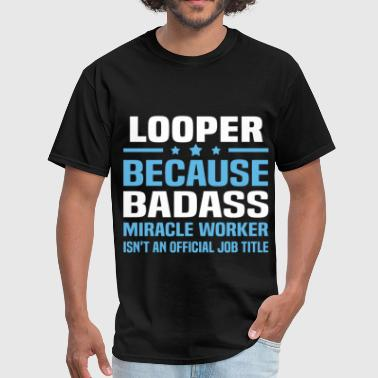 Looper - Men's T-Shirt