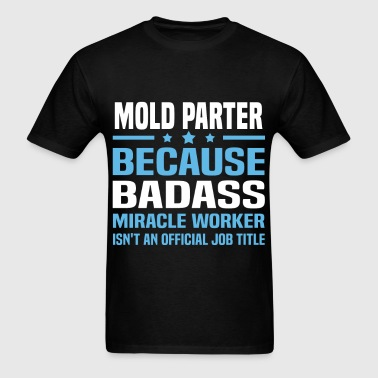 Mold Parter - Men's T-Shirt