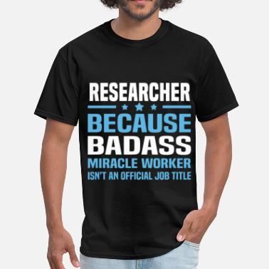 Researcher Funny Researcher - Men's T-Shirt