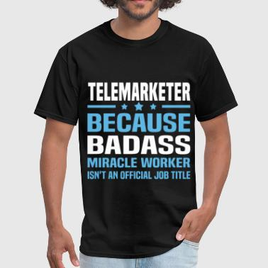 Telemarketer Telemarketer - Men's T-Shirt