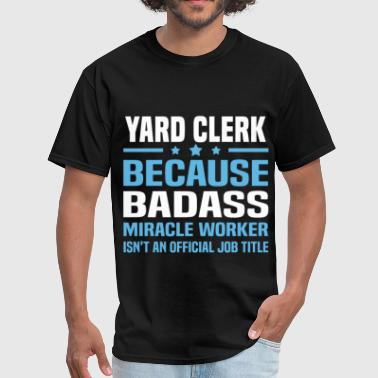 Yard Clerk - Men's T-Shirt