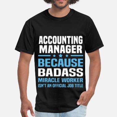 Account Manager Funny Accounting Manager - Men's T-Shirt
