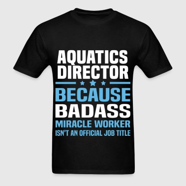 Aquatics Director - Men's T-Shirt