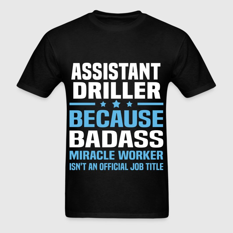 Assistant Driller - Men's T-Shirt