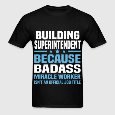 Building Superintendent - Men's T-Shirt