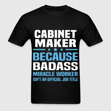 Cabinet Maker - Men's T-Shirt
