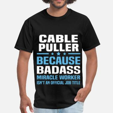 The Cable Guy Cable Puller - Men's T-Shirt