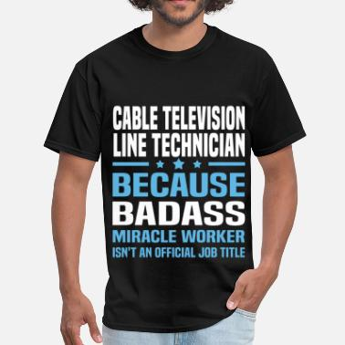 Cable Technician Funny Cable Television Line Technician - Men's T-Shirt