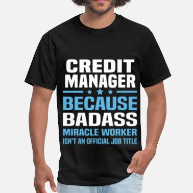 Credit Manager Funny Credit Manager - Men's T-Shirt