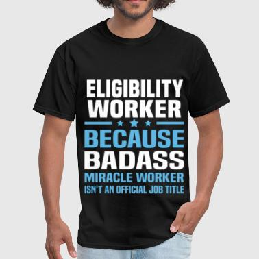 Eligibility Worker Eligibility Worker - Men's T-Shirt