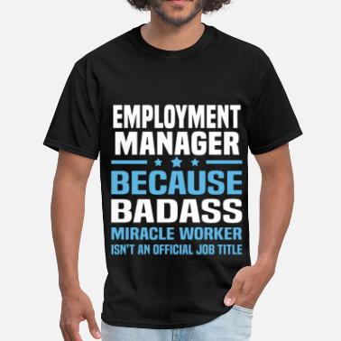 Employer Employment Manager - Men's T-Shirt