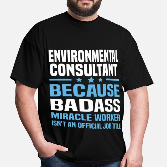 Environmental Consultant Men's T-Shirt | Spreadshirt