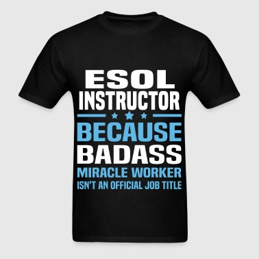 ESOL Instructor - Men's T-Shirt