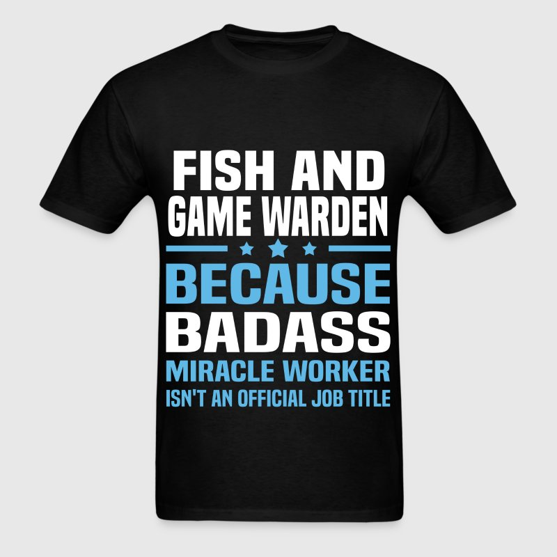 Fish And Game Warden - Men's T-Shirt