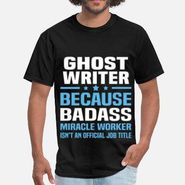 Ghost Writer Funny Ghost Writer - Men's T-Shirt