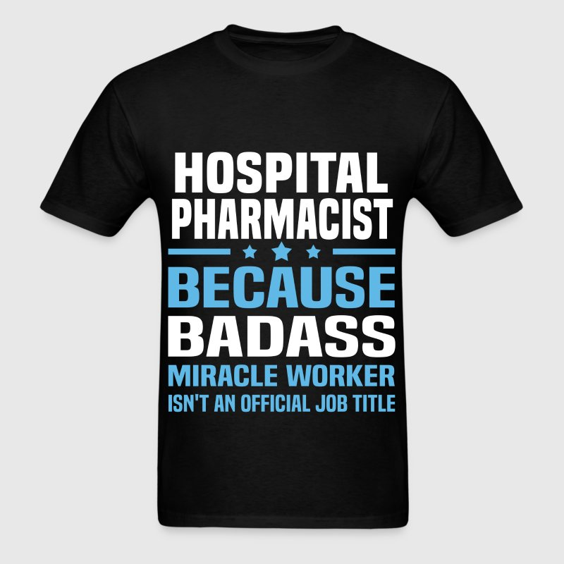 Hospital Pharmacist - Men's T-Shirt