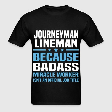 Journeyman Lineman - Men's T-Shirt