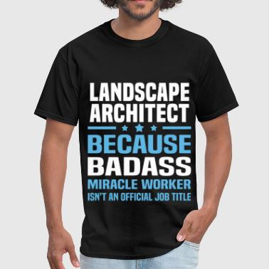 Landscape Architect - Men's T-Shirt