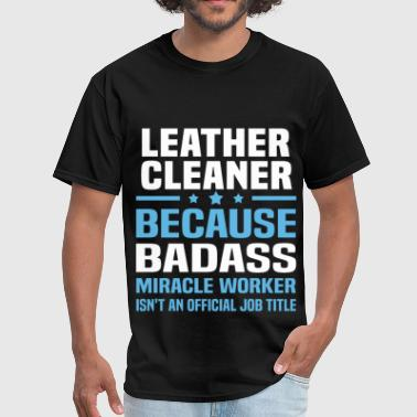 Leather Cleaner - Men's T-Shirt
