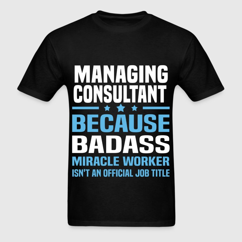 Managing Consultant - Men's T-Shirt