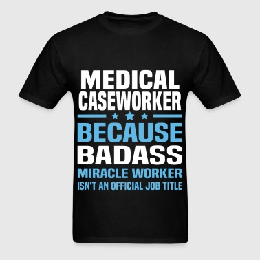 Medical Caseworker - Men's T-Shirt