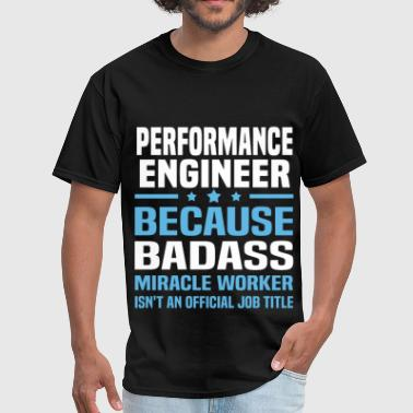 Performance Engineer Funny Performance Engineer - Men's T-Shirt