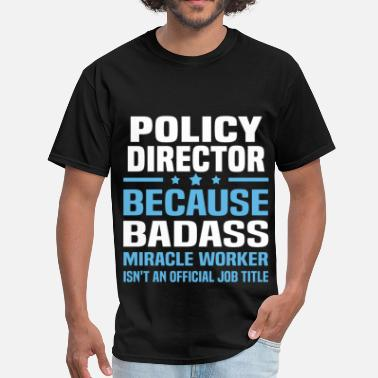 Policy Policy Director - Men's T-Shirt