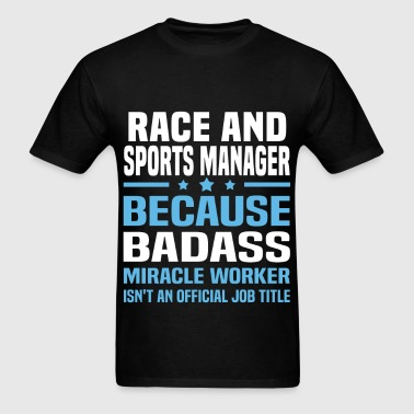 Race and Sports Manager - Men's T-Shirt