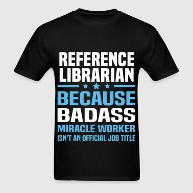 Reference Librarian - Men's T-Shirt