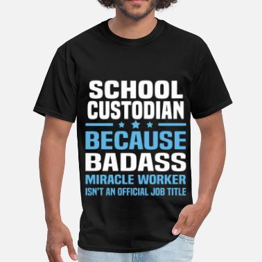89a24635 School Custodian School Custodian - Men's T-Shirt