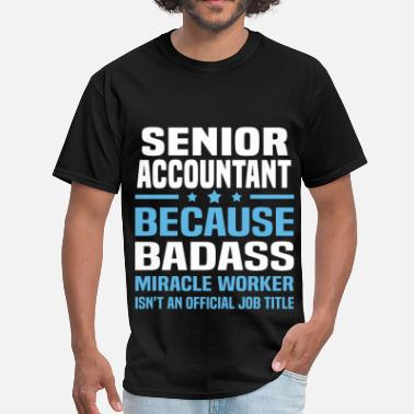 Senior Accountant Funny Senior Accountant - Men's T-Shirt