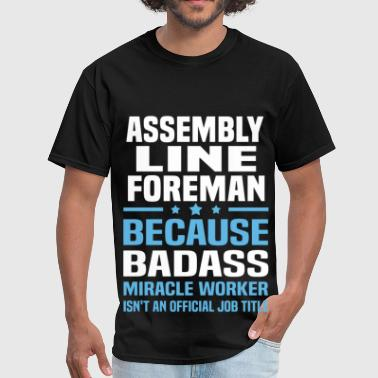 Assembly Line Foreman - Men's T-Shirt