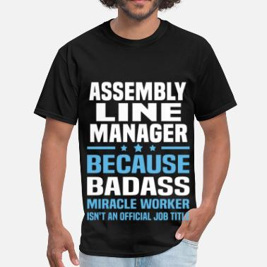 Assembly Line Worker Funny Assembly Line Manager - Men's T-Shirt