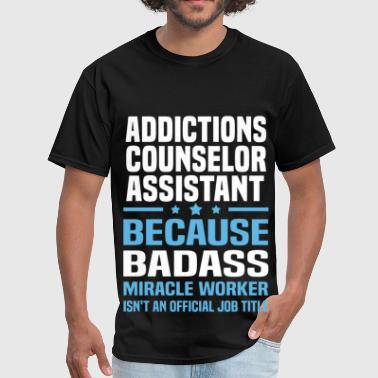 Drug Addiction Counselor Addictions Counselor Assistant - Men's T-Shirt