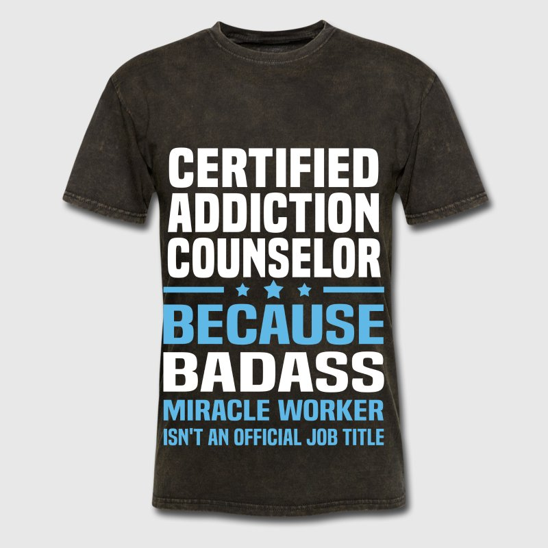 Certified Addiction Counselor by bushking | Spreadshirt