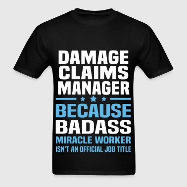Damage Claims Manager - Men's T-Shirt