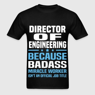 Director of Engineering - Men's T-Shirt