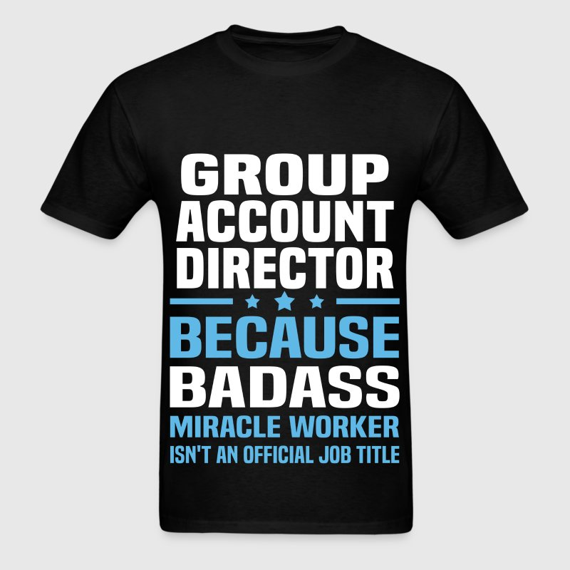 Group Account Director - Men's T-Shirt