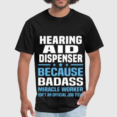 Hearing Aid Dispenser - Men's T-Shirt
