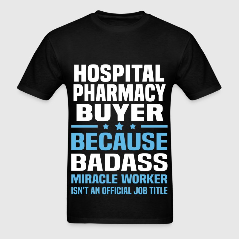 Hospital Pharmacy Buyer - Men's T-Shirt