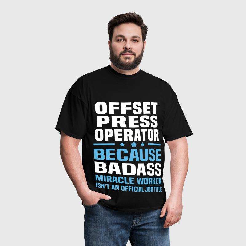 Offset Press Operator - Men's T-Shirt