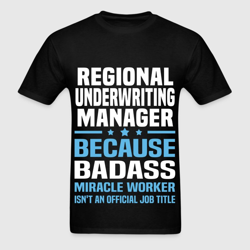 Regional Underwriting Manager - Men's T-Shirt